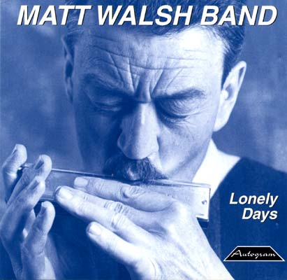 Matt Walsh Band Lonely Days
